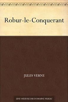 Robur-le-Conquerant par [Verne, Jules]