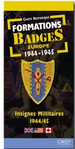 Formation Badges Europe 1944-1945 / Fromations Badges Europe 1944-1945: Military Patches 1944/45 - Insignes Millitaries