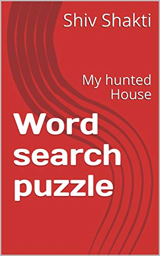 Word search puzzle: My hunted House (English Edition) eBook: Shiv ...