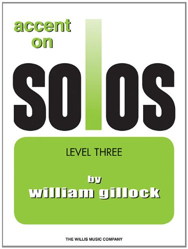 Accent on solos book 3 piano (Accent on Solos - Later Elementary)