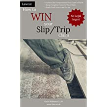 How to Win your Slip/Trip Claim