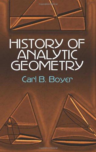 History of Analytic Geometry (Dover Books on Mathematics)