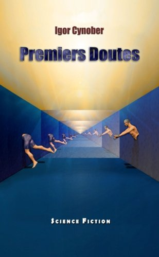Premiers Doutes par Igor Cynober