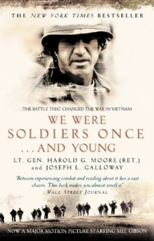 We Were Soldiers Once...And Young: The Battle That Changed the War in Vietnam by Joseph L. Galloway;Harold G Moore(2002-03-01)