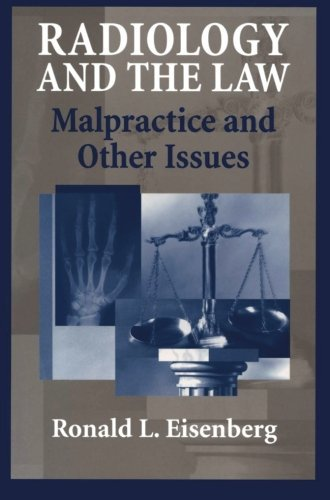 Radiology and the Law: Malpractice and Other Issues (2013-10-04)