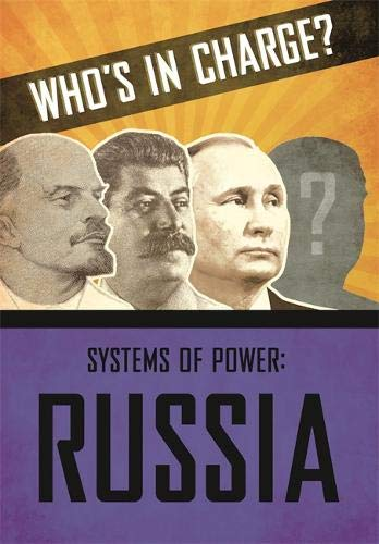 Russia (Who's in Charge? Systems of Power, Band 2) N-charge-power-systems
