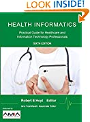 #9: Health Informatics: Practical Guide for Healthcare and Information Technology Professionals (Sixth Edition)
