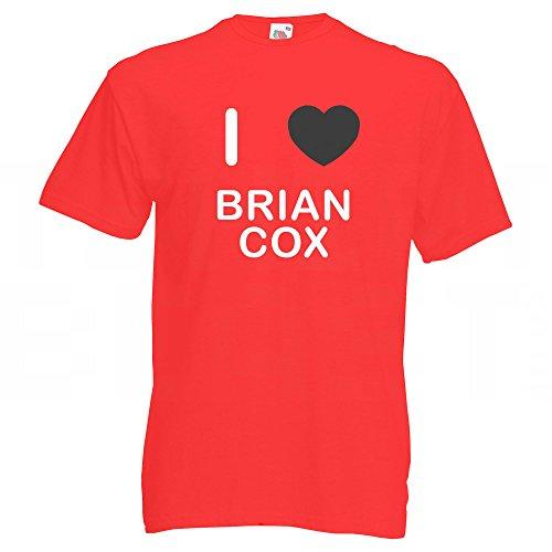 I Love Brian Cox - T-Shirt Rot