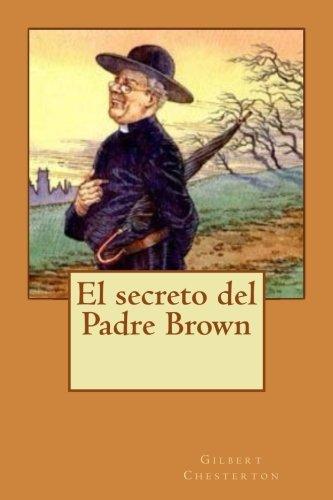 El secreto del Padre Brown por Gilbert Keith Chesterton