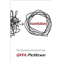 Essentialism: The Disciplined Pursuit of Less(Paperback)