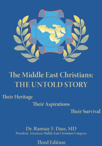 Middle East Christians: The Untold Story