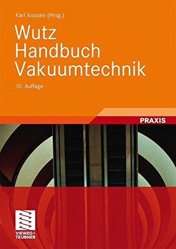 Wutz Handbuch Vakuumtechnik