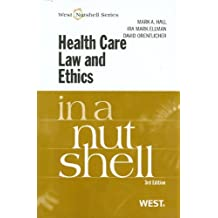 Health Care Law and Ethics in a Nutshell by Mark Hall (2011-06-28)