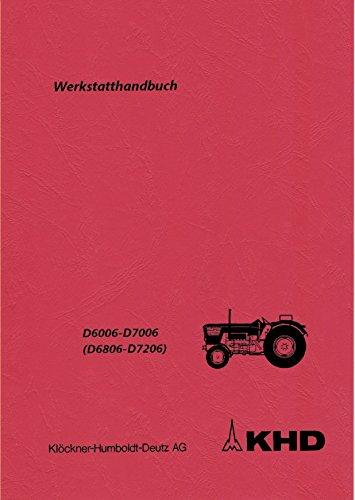 Preisvergleich Produktbild Werkstatthandbuch Deutz Fahrgestell (inkl. Getriebe,  Hydraulik) D 6806 D7206 D6006 D7006