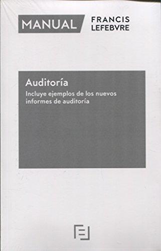 Manual de Auditoría – Incluye ejemplos de los nuevos modelos de informes