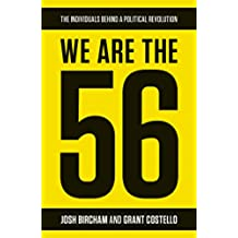 We Are The 56: The individuals behind a political revolution