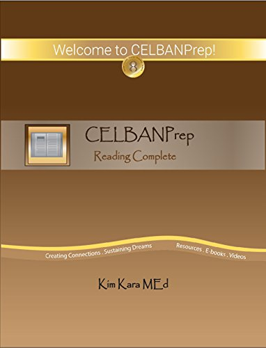 CELBANPrep Reading Complete: Study Guide and Sample Tests (English Edition) Ebook Ielts