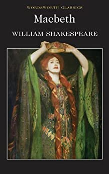 Macbeth (Wordsworth Classics) by [Shakespeare, William]