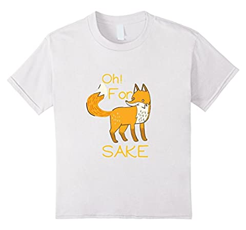 OH FOR FOX SAKE T-SHIRT Funny Animal T-Shirt Kinder, Größe 104 Weiß