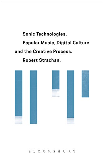 sonic-technologies-popular-music-digital-culture-and-the-creative-process