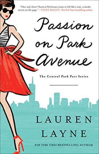 Passion on Park Avenue (The Central Park Pact, Band 1) Avenue Band