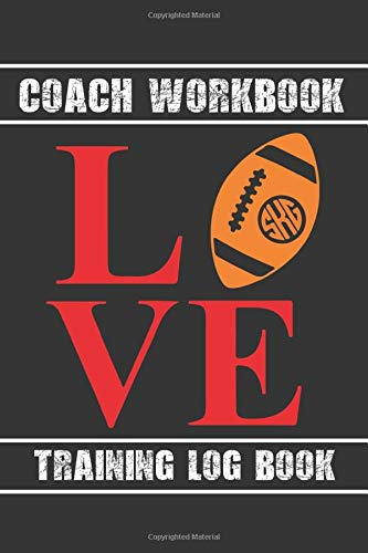 COACH WORKBOOK LOVE: TRAINING LOG BOOK | KEEP TRACK OF EVERY DETAIL OF YOUR TEAM GAMES | PITCH TEMPLATES FOR MATCH PREPARATION AND ANUAL CALENDAR INCLUDED.