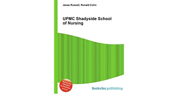 UPMC Shadyside School of Nursing: Amazon co uk: Ronald Cohn