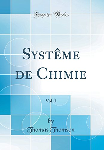 Syst'me de Chimie, Vol. 3 (Classic Reprint)