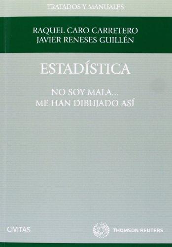 Estadística - Yo no soy mala, me han dibujado así (Tratados y Manuales de Derecho) por Raquel Caro Carretero