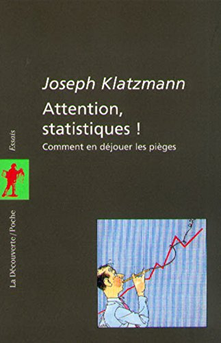 Attention, statistiques ! par Joseph KLATZMANN