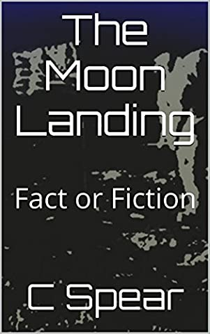 The Moon Landing: Fact or Fiction
