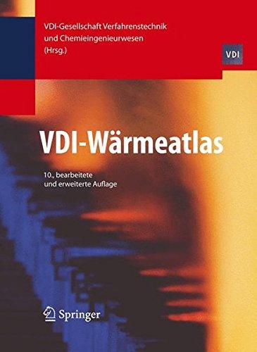 VDI-Wärmeatlas. Berechnungsunterlagen für Druckverlust, Wärme- und Stoffübergang