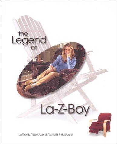 the-legend-of-la-z-boy-by-jeffrey-l-rodengen-2003-04-01