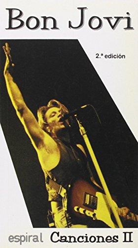 Canciones II de Bon Jovi (Espiral / Canciones) por Jon Bon Jovi