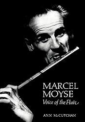 Marcel Moyse: Voice of the Flute (Amadeus)