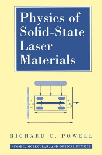 Physics of Solid-State Laser Materials (Atomic, Molecular and Optical Physics Series)