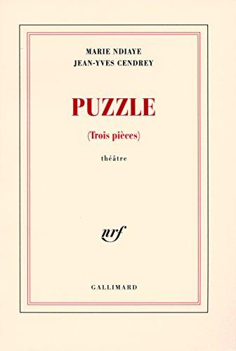 Puzzle: (Trois pièces) par Jean-Yves Cendrey