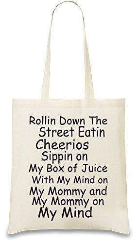rollin-down-the-street-eatin-cheerios-funny-slogan-sac-a-main
