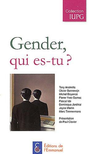Gender, qui es-tu ? par Paul Clavier, Collectif
