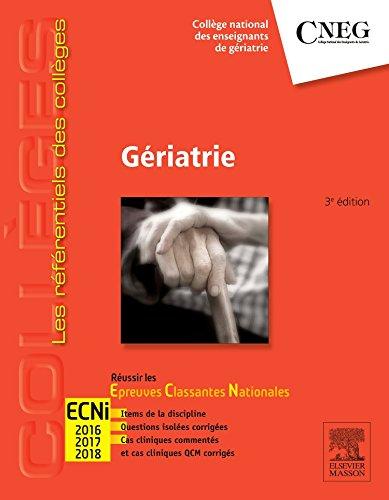 Gériatrie: Avec accès à la spécialité sur le site e-ecn.com