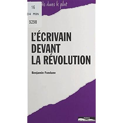 L'écrivain devant la révolution (Les pieds dans le plat)