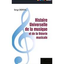 Histoire Universelle de la musique et de la théorie musicale