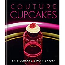 [(Couture Cupcakes)] [ By (author) Eric Lanlard ] [October, 2014]