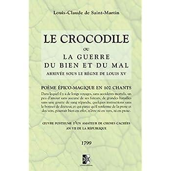Le Crocodile: ou la guerre du Bien et du Mal arrivée sous le règne de Louis XV