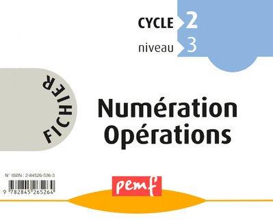 Fichier Numération Opérations Cycle 2 niveau 3