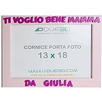 Cornice Personalizzata TI VOGLIO BENE MAMMA in Stampa 3D. Idea regalo, festa della mamma