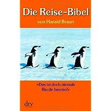 Die Reise-Bibel: »Das ist doch niemals Rio de Janeiro«
