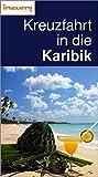 Kreuzfahrt in die Karibik – Buch und App