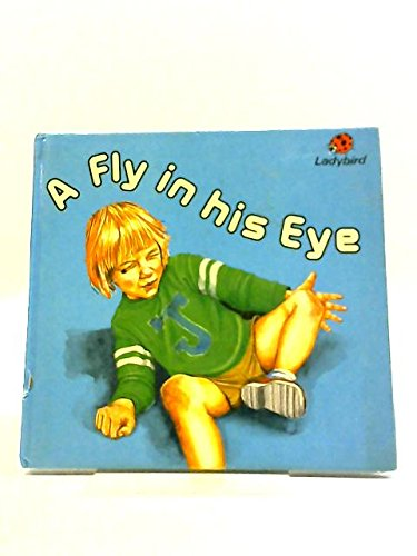 A fly in his eye
