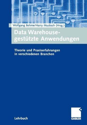 Data Warehouse-gest????tzte Anwendungen: Theorie und Praxiserfahrungen in verschiedenen Branchen (German Edition) (2001-08-15) par unknown